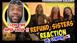 Refund Sisters 환불원정대 DON'T TOUCH ME (REACTION) [DISCOVERING KPOP] | KING KAL