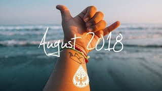 Indie/Rock/Alternative Compilation - August 2018 (1½-Hour Playlist)