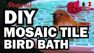 DIY Mosaic Tile Bird Bath - Man Vs. Pin - Pinterest Test #45