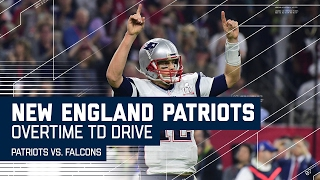 Tom Brady Leads Game-Winning Overtime TD Drive! | Patriots vs. Falcons | Super Bowl LI Highlights