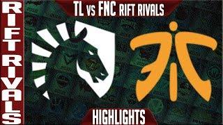 TL vs FNC Highlights   Rift Rivals 2019 Day 1 NA vs EU   Team Liquid vs Fnatic