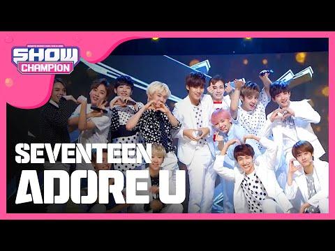 (ShowChampion EP.153) SEVENTEEN - Adore U (세븐틴 - 아낀다)