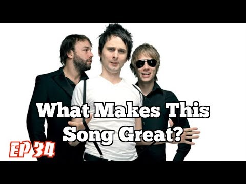 What Makes This Song Great? Ep.34 MUSE