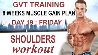 Day 19 (Friday) : GVT (10 x 10) Shoulders Workout At Gym | Best Shoulder Size Gain Workout Plan
