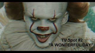 """IT - TV Spot #2 - """"A Wonderful Day"""" [1080p HD]"""