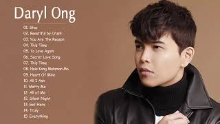 Daryl Ong Nonstop Songs 2018   The Best Of Daryl Ong   OPM Filipino Music