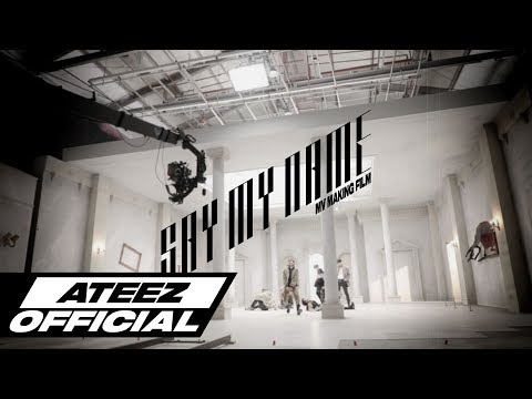 ATEEZ(에이티즈) - 'Say My Name' Official MV Making Film