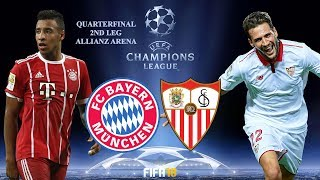 FIFA 18 | Bayern München vs Sevilla | UEFA Champions League 2017-18 Highlights & Goals | 2nd Leg Q8