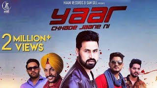 Yaar Chhade Jaane Ni – Satt Dhillon