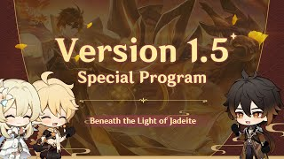 Version 1.5 Special Program|Genshin Impact