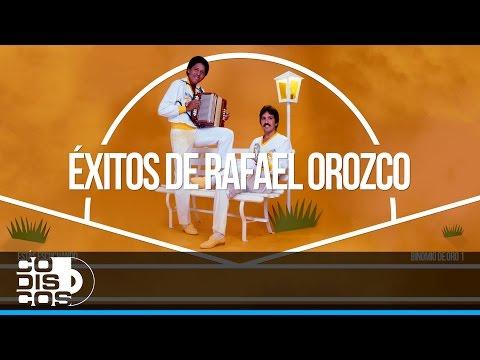 Exitos Rafael Orozco (BInomio De Oro 1)