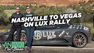 The 2019 Nashville to Las Vegas Lux Rally