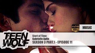 Gabrielle Aplin - Start of Time   Teen Wolf 3x11 (& 6x09) Music [HD]