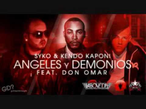 SYKO & DON OMAR, Y  KENDO  - ANGELES Y DEMONIOS