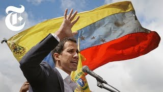 Who Is the New Self-Declared President of Venezuela? | NYT News