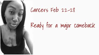 Cancer.. be still and get ready for this new opportunity. You are the magician 🦋 Feb 22-28