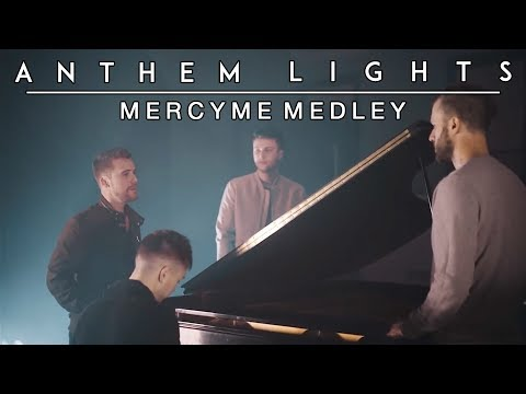 MercyMe Medley - I Can Only Imagine, Word of God Speak, and Even If | Anthem Lights