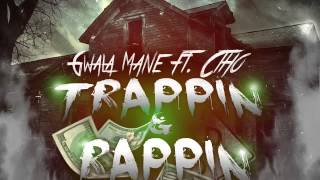 Gwala Mane ft Ctho - Trappin & Rappin (Prod by @Beats_By_Grimz )