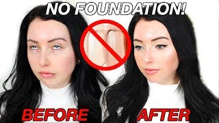 NO FOUNDATION Makeup Routine!