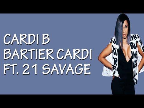 Cardi B - Bartier Cardi (feat. 21 Savage) [Lyrics / Lyric Video]