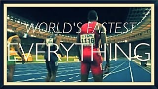 The World's Fastest Everything – 2013