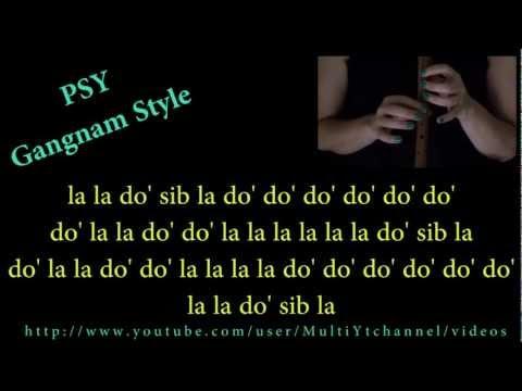 PSY - GANGNAM STYLE (강남스타일)  Flauta dulce notas - Partitura - Recorder - Score
