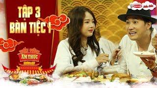 Thiên đường ẩm thực 4 | Tập 3 bàn tiệc 1: Hà Trí Quang tình tứ gắp thức ăn cho Lan Hương và cái kết