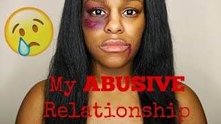 STORYTIME: My Abusive Relationship