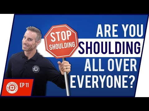 Stop Shoulding All Over Everyone - Expectations We Place on Our Kids | Dad University