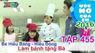 Huy Nam giúp bé làm bánh kem rau câu - Hiểu Bằng & Hiểu Đông | ƯỚC MƠ CỦA EM | Tập 455 | 01/09/2016