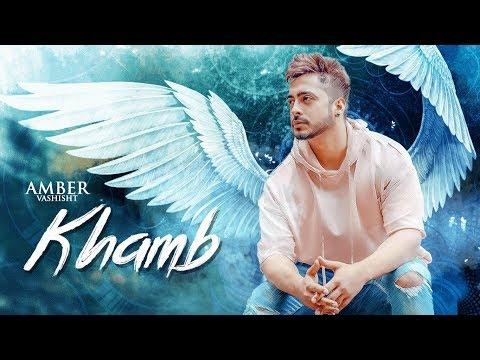 Amber Vashisht: Khamb (Full Song) Goldboy - NIrmaan - Frame Singh