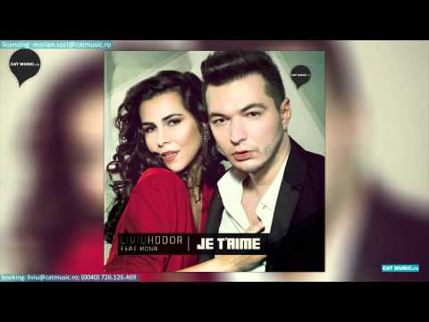 Liviu Hodor feat. Mona - Je t'aime (Official Single) (produced by John Puzzle)