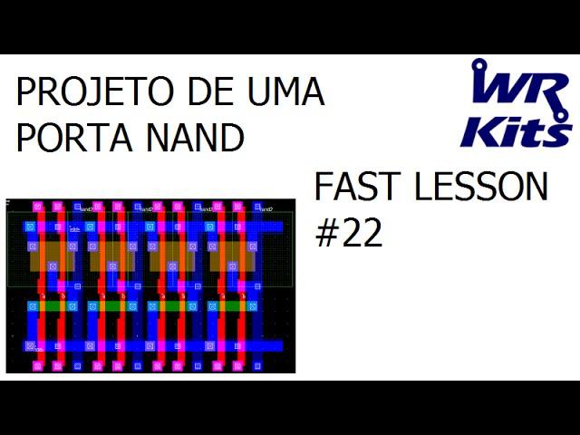 PROJETO DE UMA PORTA NAND | Fast Lesson #22