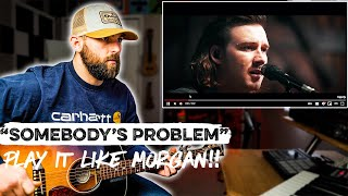 """How To Play """"Somebody's Problem"""" Like Morgan Wallen"""