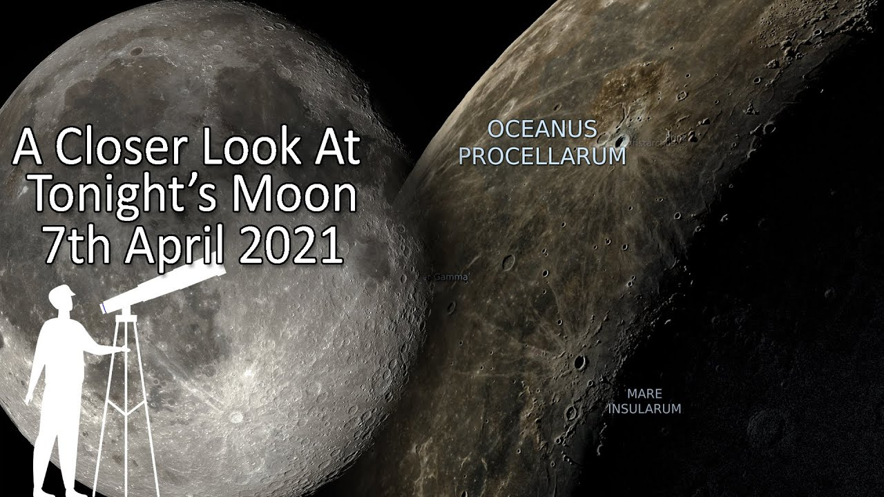 4K: Tonight's Moon 7th April 2021 - What's new to view? A closer look at the moon.