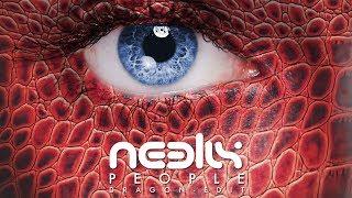 Official - Neelix - People (Dragon Edit)