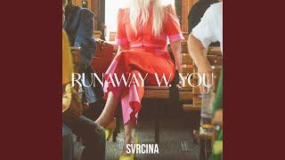 Runaway W. You