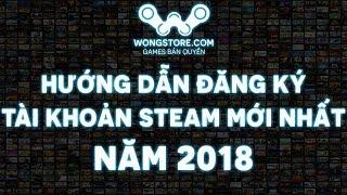 Hướng dẫn đăng ký tài khoản Steam mới nhất 2018 - Wongstore.com