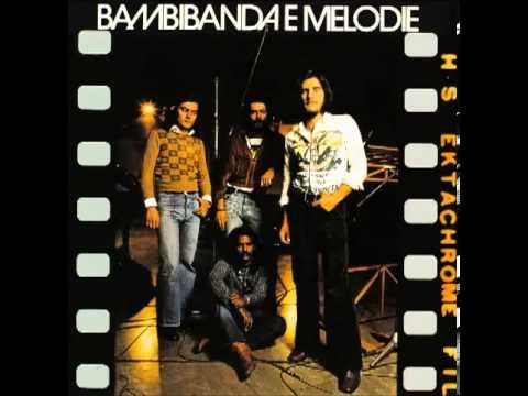 Bambibanda e Melodie1974   Full Album
