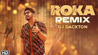 Roka (Remix) Gurnam Bhullar DJ Dackton