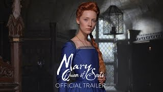 MARY QUEEN OF SCOTS - Official T HD
