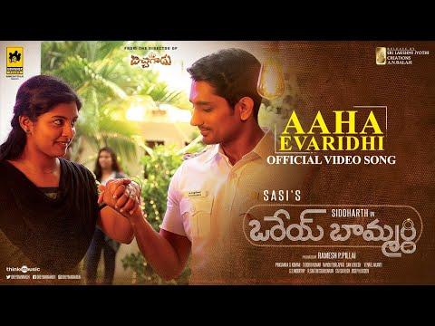 Orey Baammardhi - Aaha Evaridhi video song, watch it