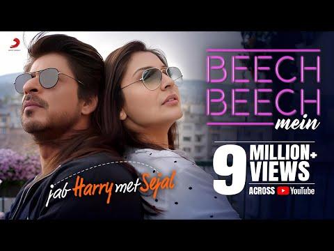 Beech Beech Mein -Song Video |Jab Harry Met Sejal |Shah Rukh Khan |Anushka|Pritam|Arijit| Latest hit