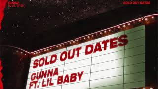 gunna-sold-out-dates-ft-lil-baby-official-audio.jpg