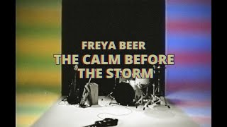 Freya Beer - The Calm Before the Storm (Official Music Video)