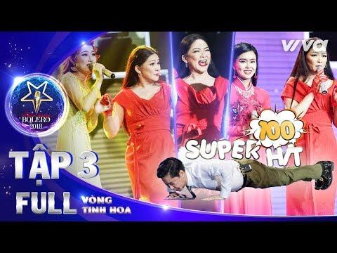 Thần Tượng Bolero 2018 Tập 3 Full HD | Vòng Tinh Hoa: Như Quỳnh bội thu vượt mặt Quang Lê & Ngọc Sơn