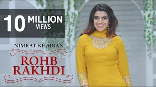 Rohab Rakhdi – Nimrat Khaira Video HD