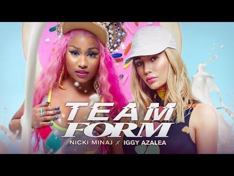 Nicki Minaj & Iggy Azalea - TEAM FORM
