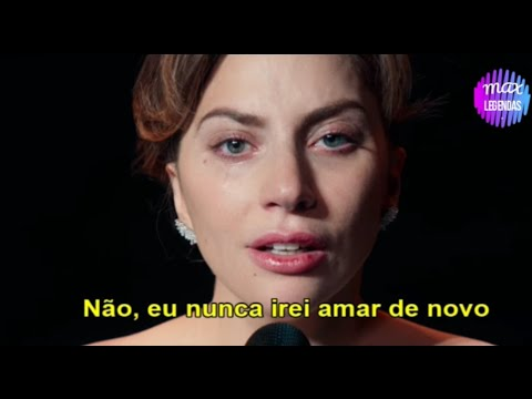 Lady Gaga - I'll Never Love Again (Tradução) (Legendado)