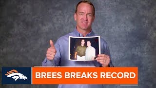 Peyton Manning Congratulates Drew Brees on Breaking His Record for All-Time Passing Yards
